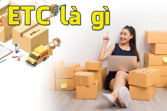 Thông tin về ETC là gì? ETC có ý nghĩa như thế nào với mỗi lĩnh vực?