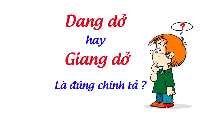 Giang-do-hay-dang-do-dung-chinh-ta