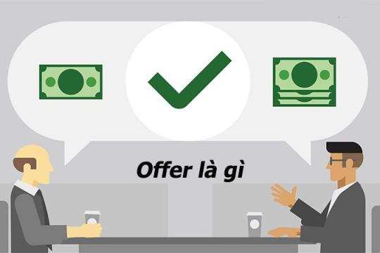 Giải đáp Offer là gì? Những thông tin bạn cần biết về offer