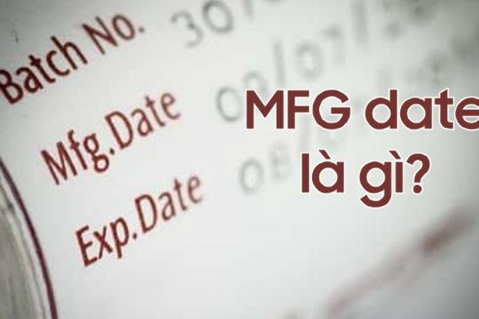 MFG date là gì? Có lưu ý gì về MFG date trên mỹ phẩm không?