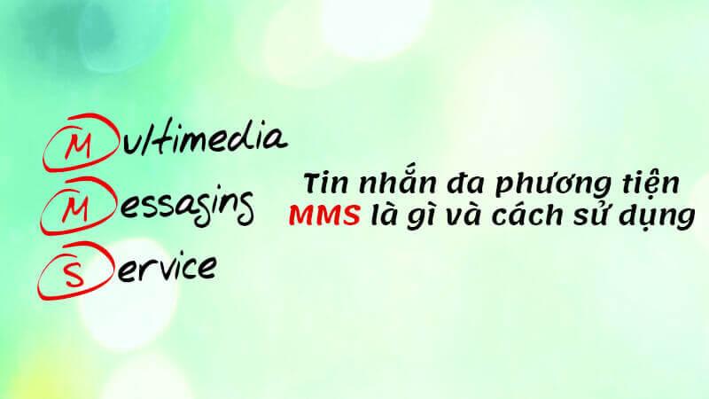 MMS-cho-phep-nguoi-dung-gui-tin-nhan-duoi-dang-da-phuong-tien,...