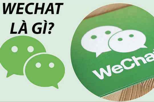 Wechat là gì? Hướng dẫn cài đặt và sử dụng ứng dụng wechat