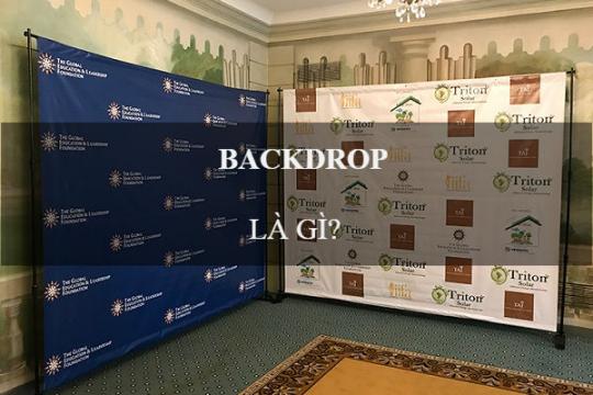 Backdrop là gì? Công dụng của backdrop trong đời sống như thế nào?