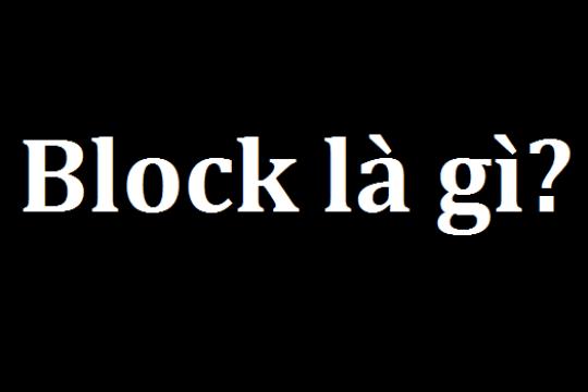 Block là gì? Hướng dẫn cách block nick trên facebook và zalo
